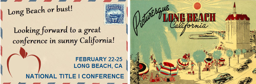 National Title I Conference 2017 – February 22-25, 2017 – Long Beach, CA